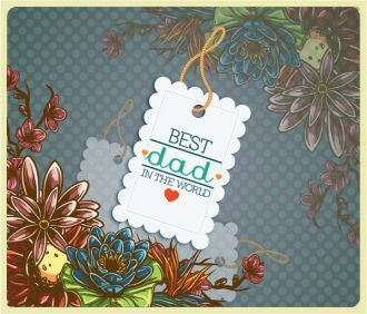 Father's Day vector illustration with vintage retro type font,flowers, sticker, tag, Vector Illustrations old