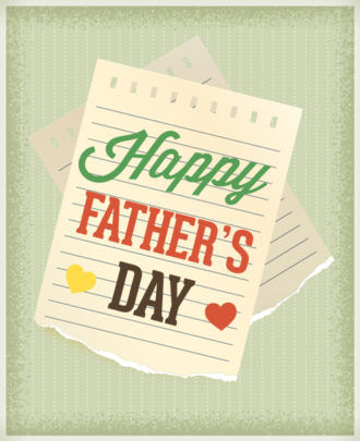 Father's Day vector illustration with vintage retro type font,torn paper and heart Vector Illustrations old