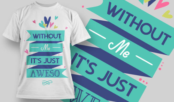 designious-tshirt-design-1444 T-shirt Designs and Templates t-shirt, vector, awesome, pop culture collection