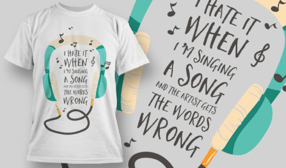 designious-tshirt-design-1446 T-shirt Designs and Templates t-shirt, vector, sing wrong words, funny collection, headphones, music