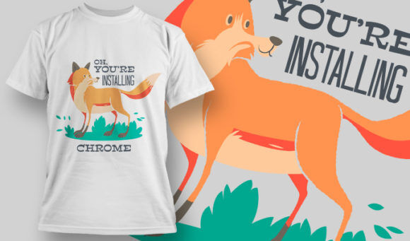 designious-tshirt-design-1460 T-shirt Designs and Templates t-shirt, vector, fox, chrome installer, pop culture collection
