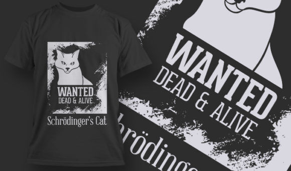 designious-tshirt-design-1479 T-shirt Designs and Templates t-shirt, vector, wanted cat poster, dead or alive, funny
