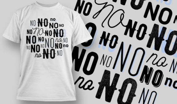 designious-tshirt-design-1495 T-shirt Designs and Templates t-shirt, vector, no, I refuse, I don't want, Funny