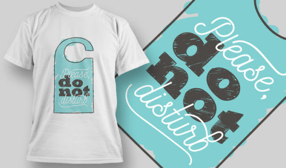 designious-tshirt-design-1501 T-shirt Designs and Templates t-shirt, vector, do not disturb, sign, funny