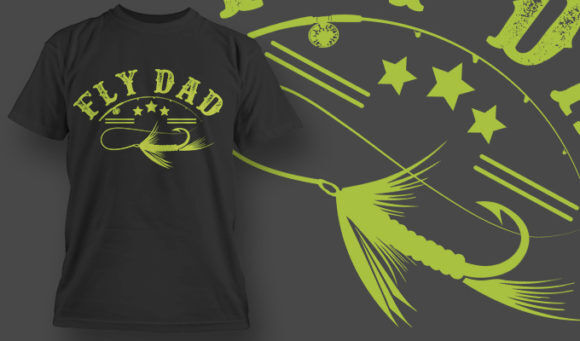 designious-tshirt-design-1523 T-shirt Designs and Templates t-shirt, vector, fly dad, fishing, thank you dad