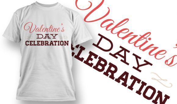 Valentines Day T-Shirt Design 30 T-shirt Designs and Templates vector