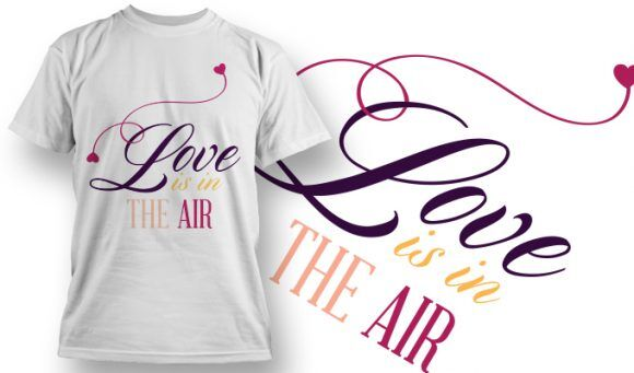 Valentines Day T-Shirt Design 37 T-shirt Designs and Templates vector