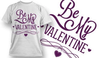 Valentines Day T-Shirt Design 41 T-shirt Designs and Templates vector