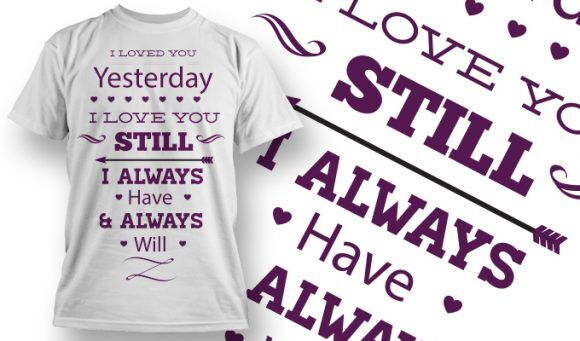 Valentines Day T-Shirt Design 45 T-shirt Designs and Templates vector