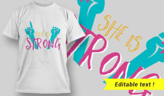 She is Strong T-Shirt Design 17 T-shirt Designs and Templates vector
