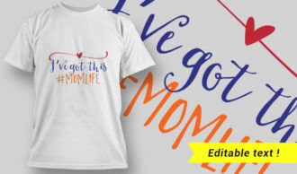 I've Got This, #MOMLIFE T-Shirt Design 23 T-shirt Designs and Templates vector