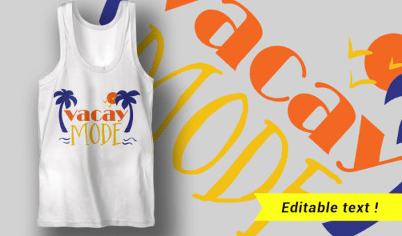 Vacay Mode T-shirt Designs and Templates summer