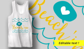Beach'in T-shirt Designs and Templates summer