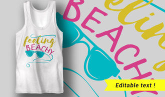 Feeling Beachy T-shirt Designs and Templates summer