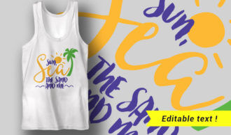 Sun, Sea, The Sand and Me T-shirt Designs and Templates summer