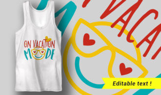 On Vacation Mode T-shirt Designs and Templates summer