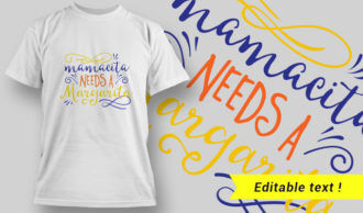 T-shirt Design 20 – Mamacita Needs a Margarita T-shirt Designs and Templates vector