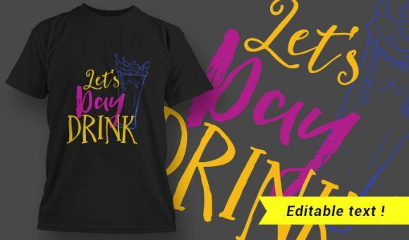T-Shirt Design 23 – Let's Day Drink T-shirt Designs and Templates vector