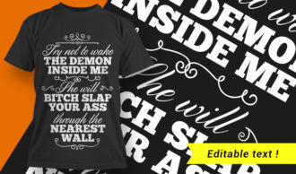 Try Not To Wake The Demon Inside Me T-shirt Designs and Templates vector