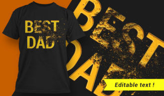 Best Dad  T-shirt Design T-shirt Designs and Templates vector