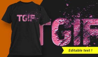 TGIF  T-shirt Design T-shirt Designs and Templates vector