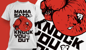T-shirt Design 1875 – Mama Said Knock You Out T-shirt Designs and Templates vector