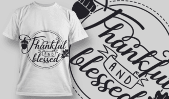 2117 Thankful and Blessed SVG Quote T-shirt Designs and Templates leaf
