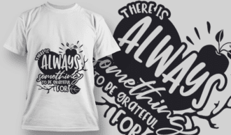 2120 There is Always Something to be Grateful For 2 SVG Quote T-shirt Designs and Templates leaf