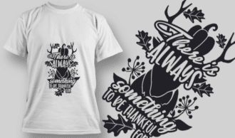 2121 There is Always Something to be Thankful For SVG Quote T-shirt Designs and Templates leaf