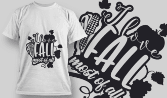 2133 I Love Fall Most of All 1 SVG Quote T-shirt Designs and Templates leaf