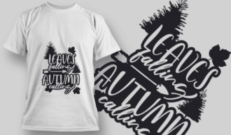 2148 Leaves Falling Autumn Calling 2 SVG Quote T-shirt Designs and Templates tree