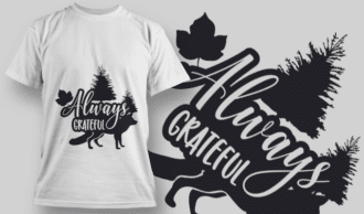 2150 Always Grateful 2 SVG Quote T-shirt Designs and Templates tree