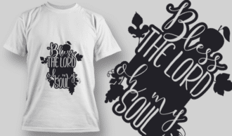 2153 Bless The Lord Oh My Soul SVG Quote T-shirt Designs and Templates leaf
