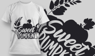 2193 Sweet Pumpkin 2 SVG Quote T-shirt Designs and Templates vector
