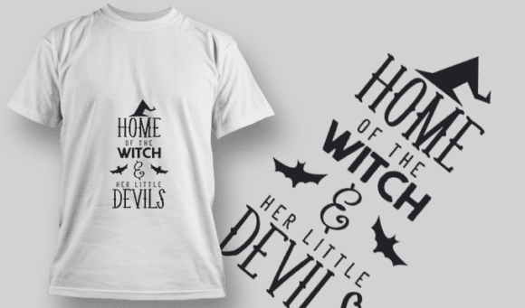 2227 Home Of The Witch 2 T-Shirt Design T-shirt Designs and Templates vector