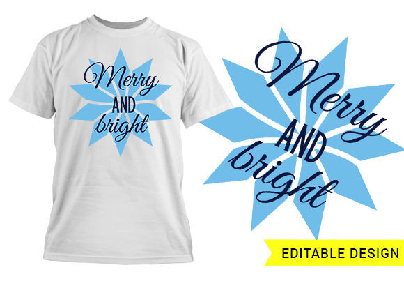 Merry and Bright Christmas Design Template T-shirt Designs and Templates christmas