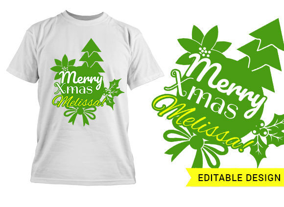 """Name placeholder plus """"Merry Xmas"""" T-shirt Designs and Templates tree"""