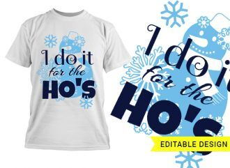 I do it for the ho's Christmas template T-shirt Designs and Templates christmas