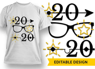 2020 Perfect Vision and New Year T-shirt Designs and Templates glasses