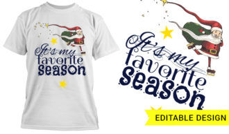 It's my favorite season T-shirt Designs and Templates christmas
