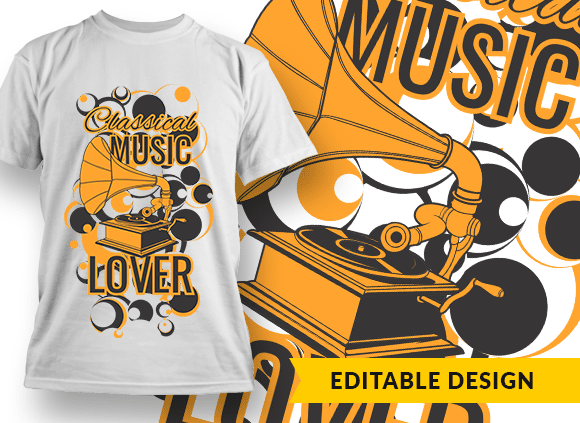 Classical Music Lover T-shirt Designs and Templates music