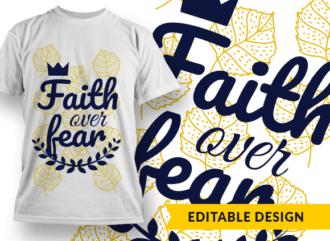 Faith over fear Design Template T-shirt Designs and Templates leaf