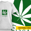 Yes I can Roll A Fatty Design Template T-shirt Designs and Templates leaf