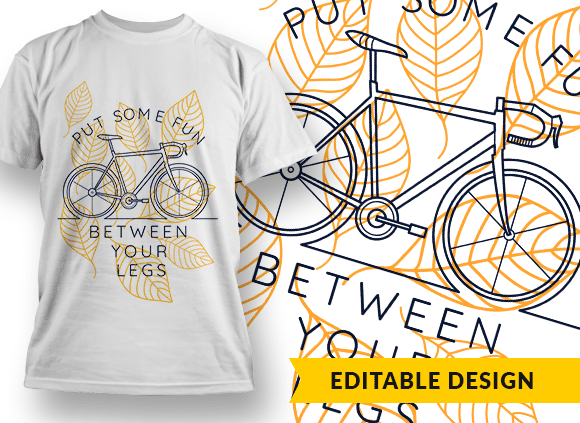 Put some fun between your legs T-shirt Designs and Templates leaf