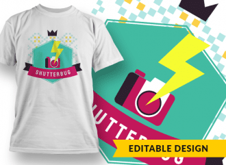 Shutterbug T-shirt Designs and Templates funny