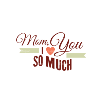 Mother'S Day Typographic Elements Vector Text 02 Clip Art - SVG & PNG vector