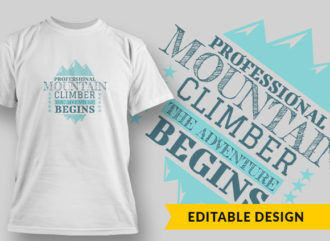 Prof Mountain Climber T-shirt Designs and Templates vector