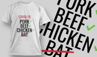 COVID-19 Pork Beef Chicken Bat T-shirt Designs and Templates vector