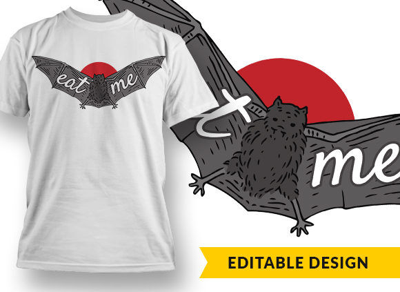 Eat Me T-shirt Designs and Templates vector