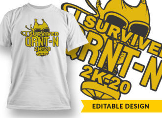 I Survived Qrnt-n 2k20 T-shirt Designs and Templates vector